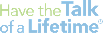 Have the Talk of a Lifetime Logo